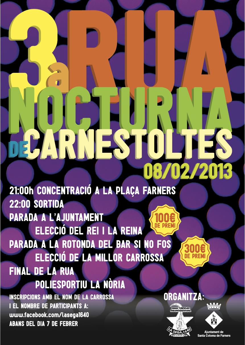 3a RUA NOCTURNA DE CARNESTOLTES, 8-2-13
